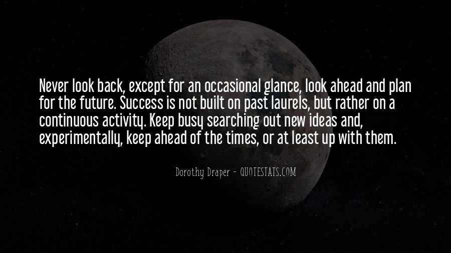 Keep Searching Quotes #993818