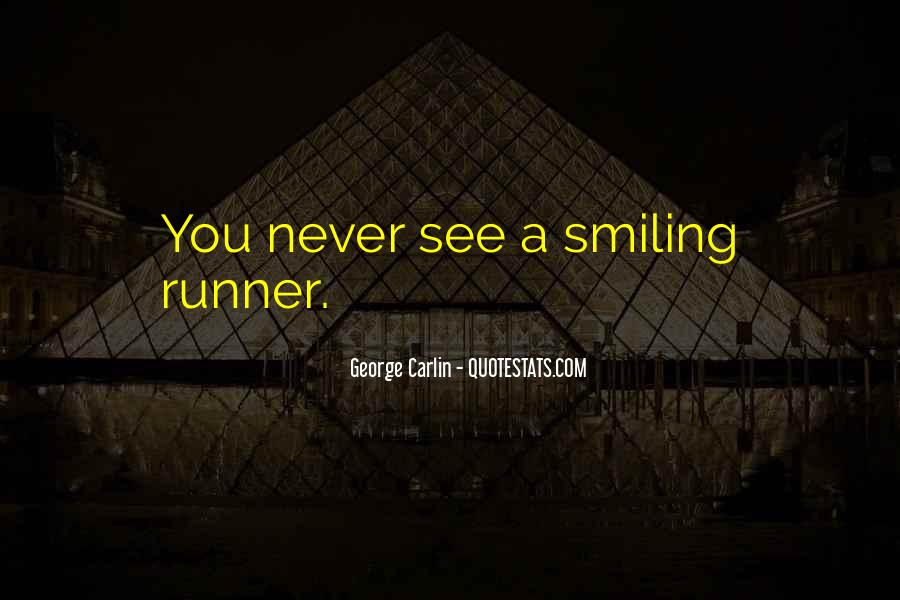 Keep Smiling Even Though Quotes #105436