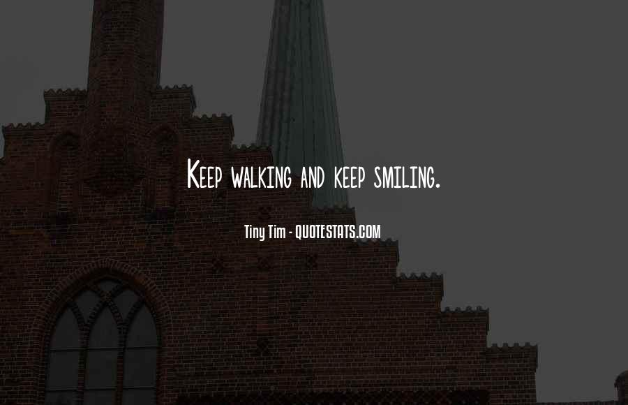 Keep Smiling Even Though Quotes #110211