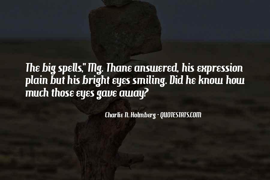 Keep Smiling Even Though Quotes #12461
