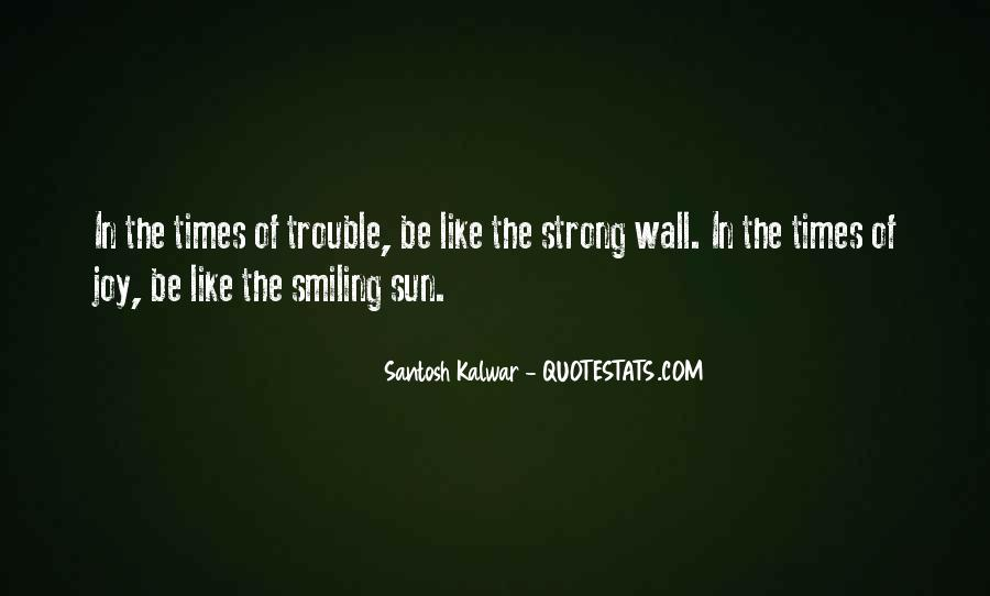 Keep Smiling Even Though Quotes #49917