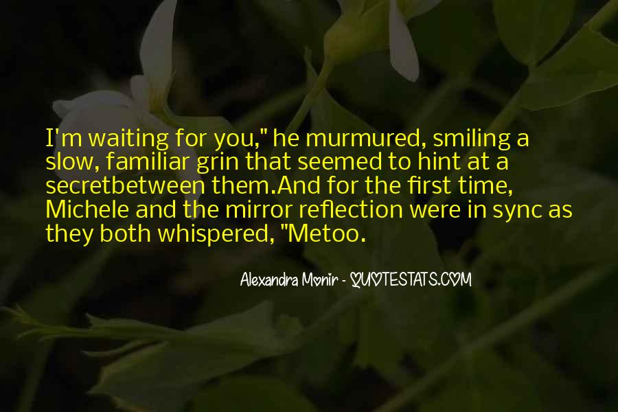 Keep Smiling Even Though Quotes #65108