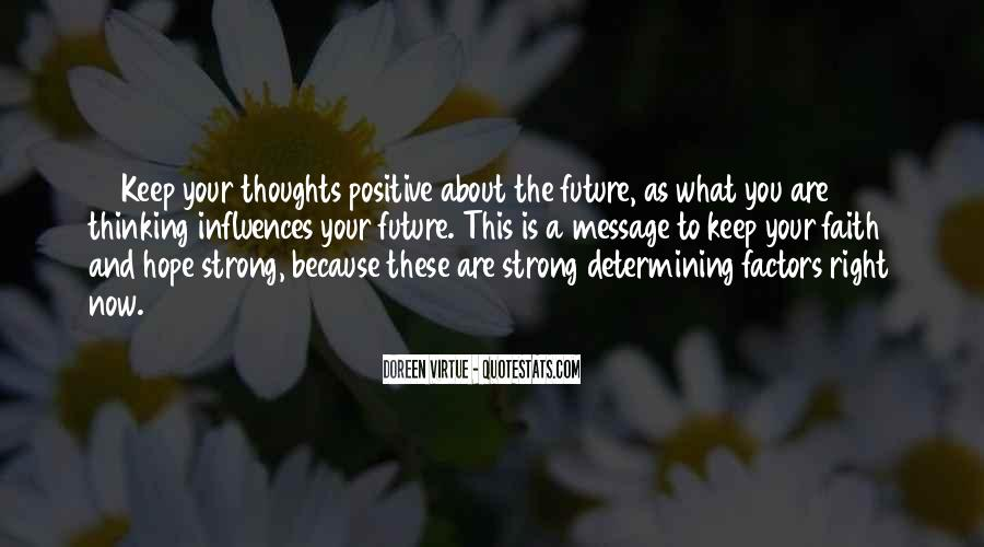 Keep The Faith And Be Strong Quotes #1409226