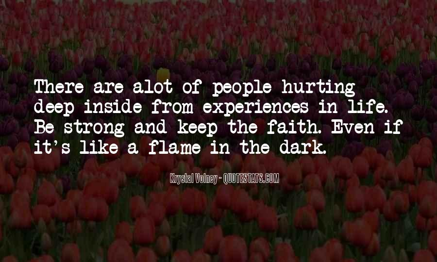 Keep The Faith And Be Strong Quotes #540766