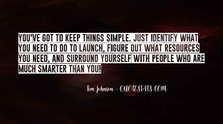 Keep Things Simple Quotes #1047192