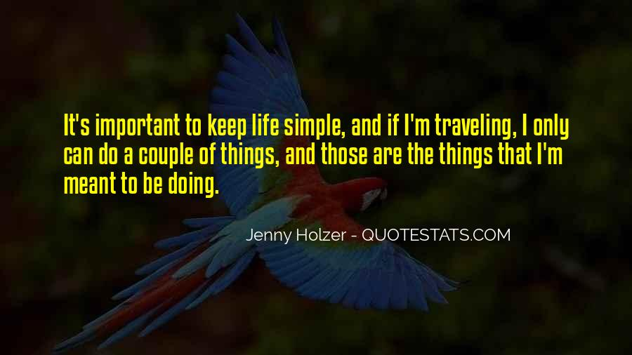 Keep Things Simple Quotes #1162599