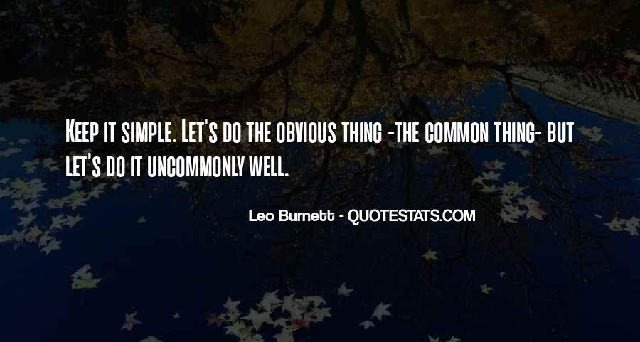 Keep Things Simple Quotes #154172