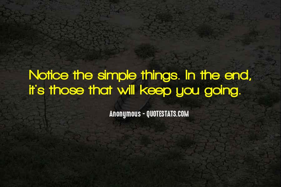 Keep Things Simple Quotes #1546659