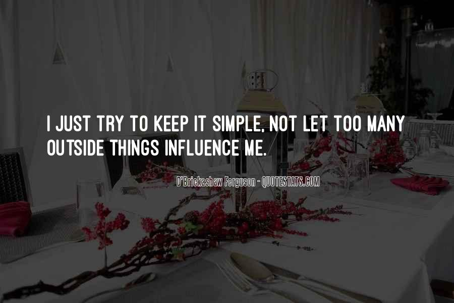 Keep Things Simple Quotes #1590104