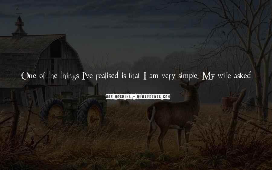 Keep Things Simple Quotes #208372