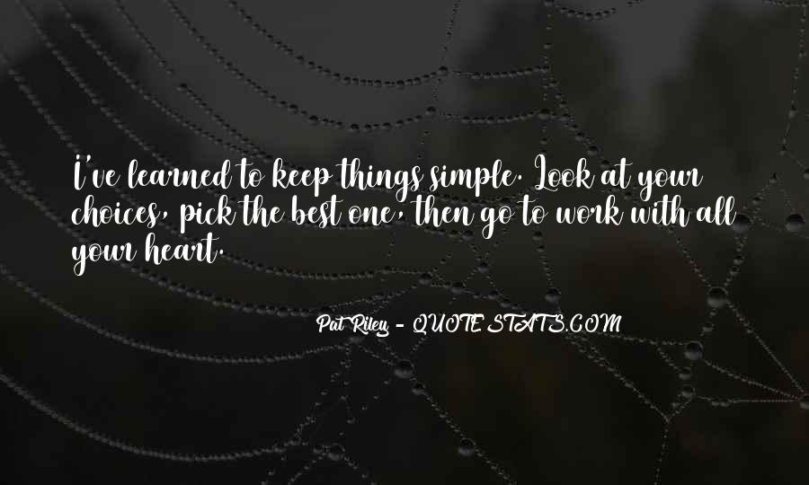Keep Things Simple Quotes #446688