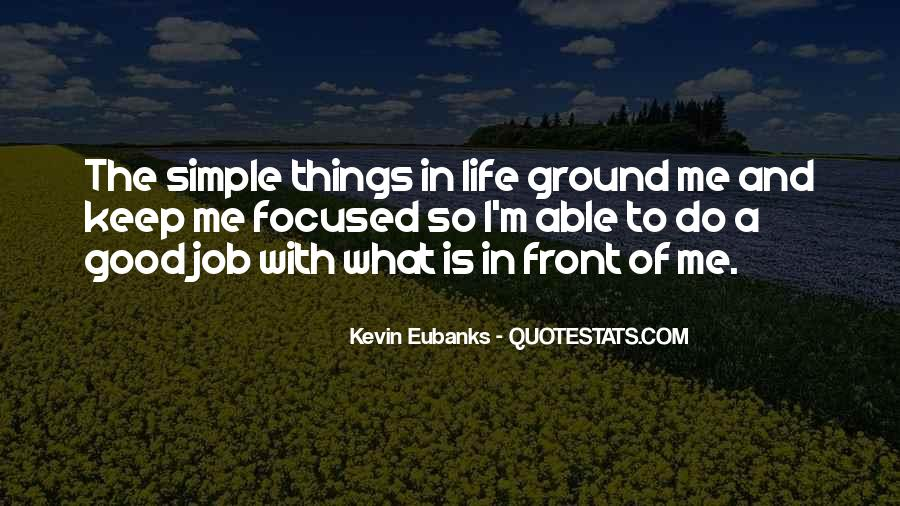 Keep Things Simple Quotes #724260