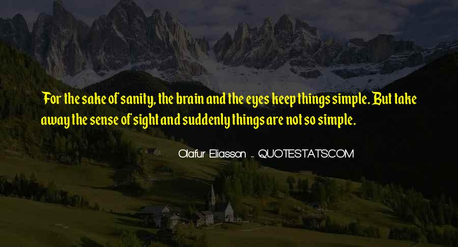 Keep Things Simple Quotes #899227