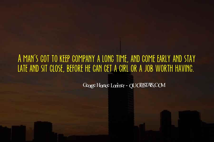Keep Those Close To You Quotes #136111
