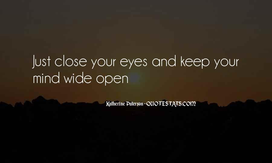 Keep Those Close To You Quotes #56548