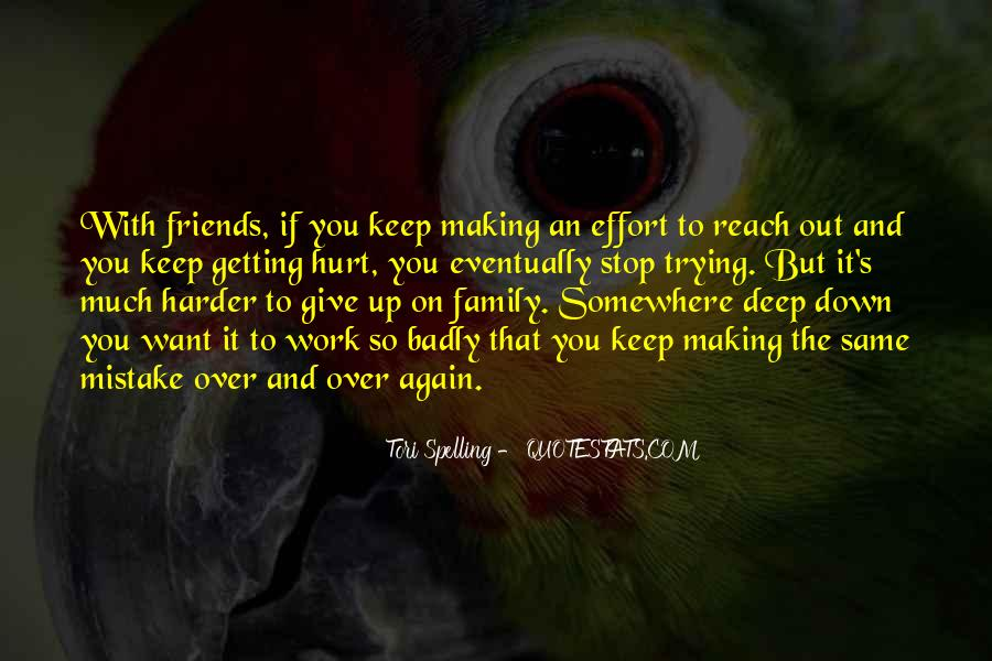 Keep Trying Harder Quotes #314313