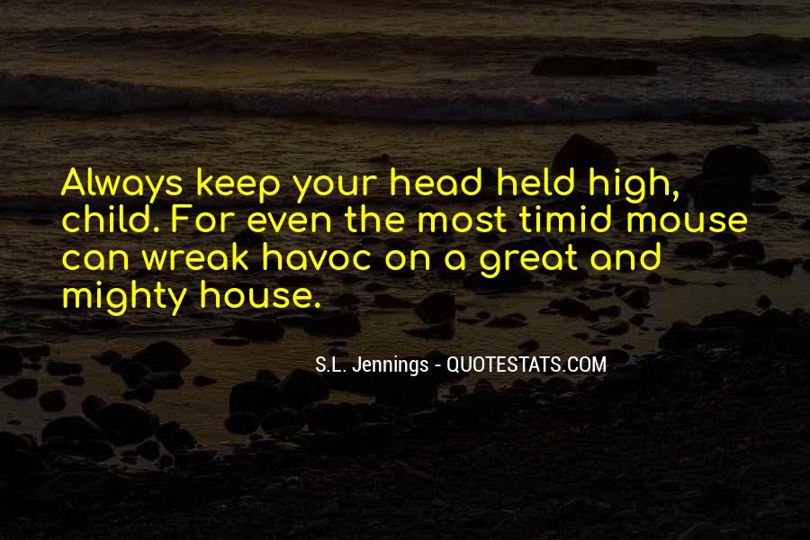 Keep Your Head Up High Quotes #1020786