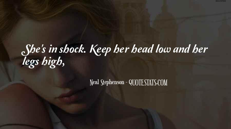 Keep Your Head Up High Quotes #326703