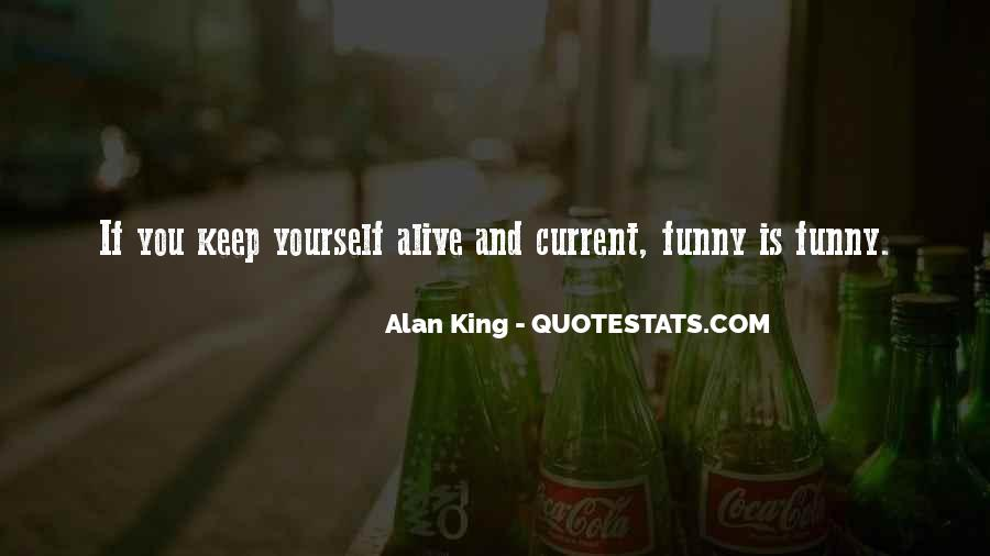 Keep Yourself Alive Quotes #914467