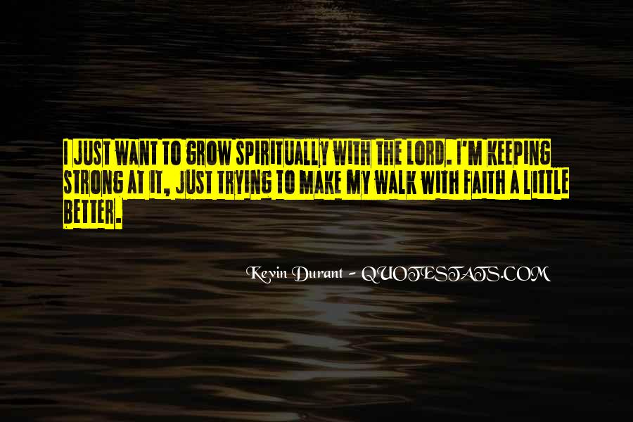 Keeping Up The Faith Quotes #1028236
