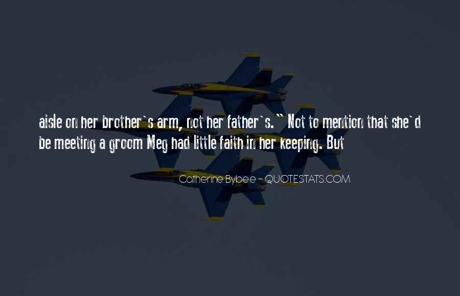 Keeping Up The Faith Quotes #217939