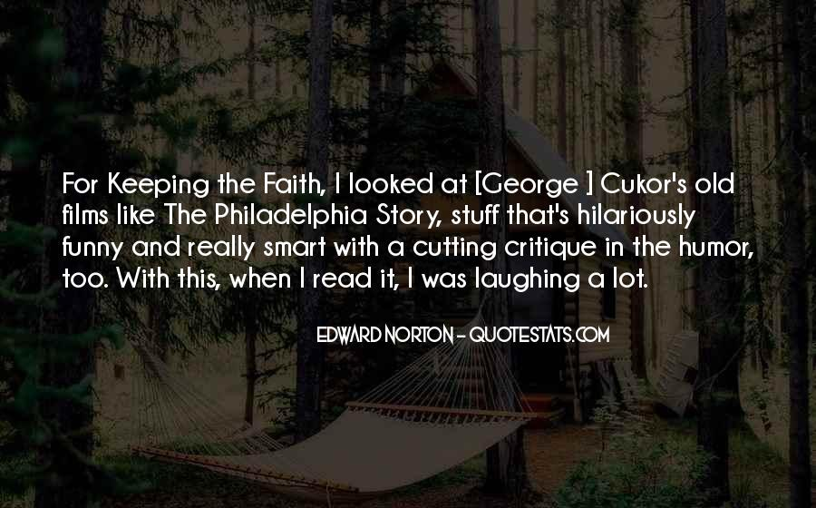 Keeping Up The Faith Quotes #327223