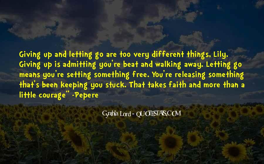 Keeping Up The Faith Quotes #444518