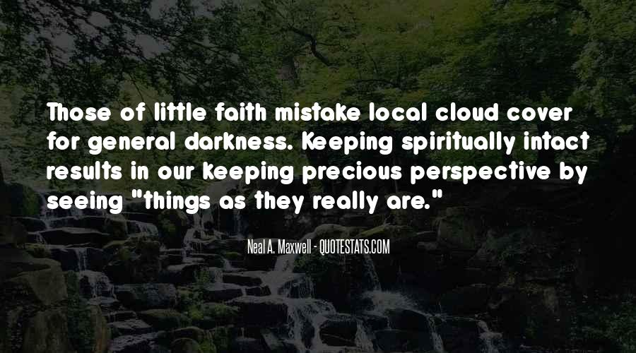 Keeping Up The Faith Quotes #527461