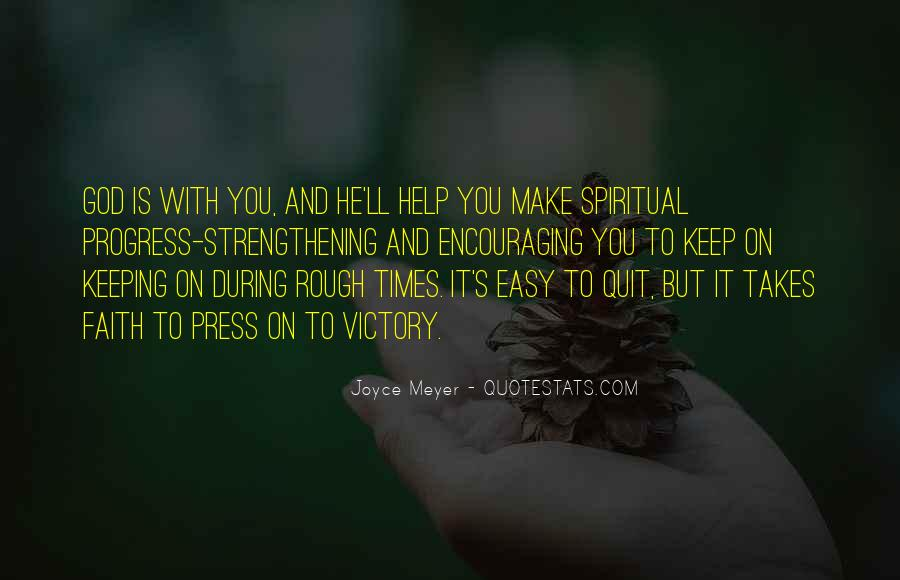 Keeping Up The Faith Quotes #634676