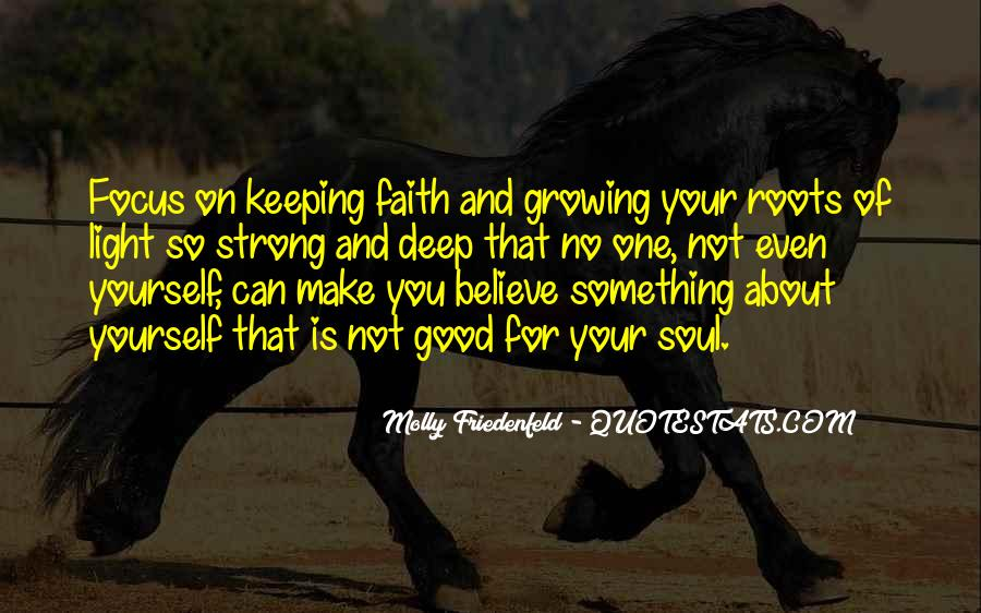 Keeping Up The Faith Quotes #844134
