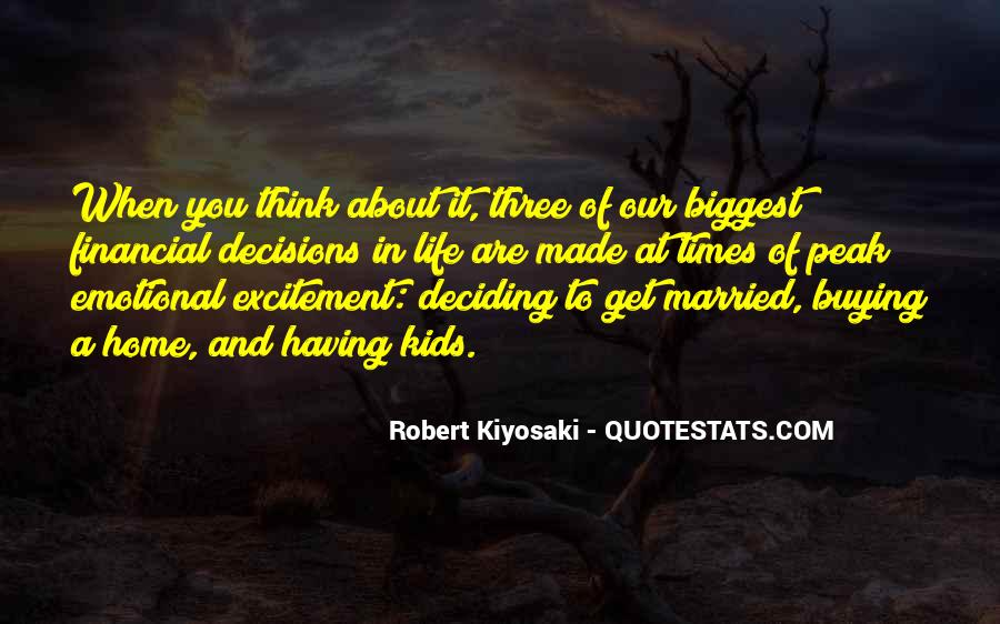 Quotes About Emotional Decisions #1541422