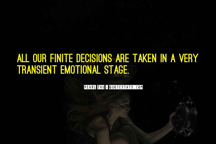 Quotes About Emotional Decisions #1599082