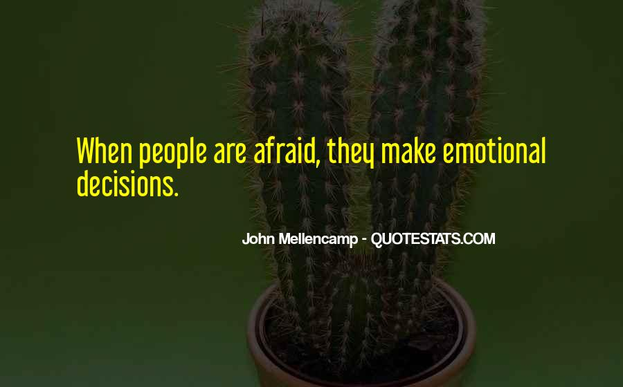 Quotes About Emotional Decisions #1695162