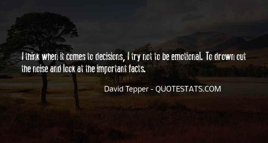 Quotes About Emotional Decisions #616199