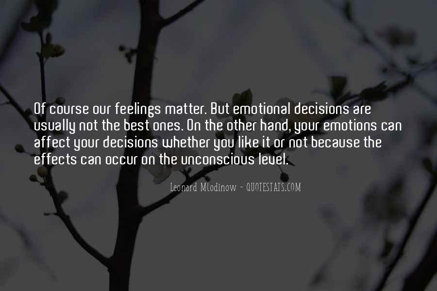 Quotes About Emotional Decisions #791129
