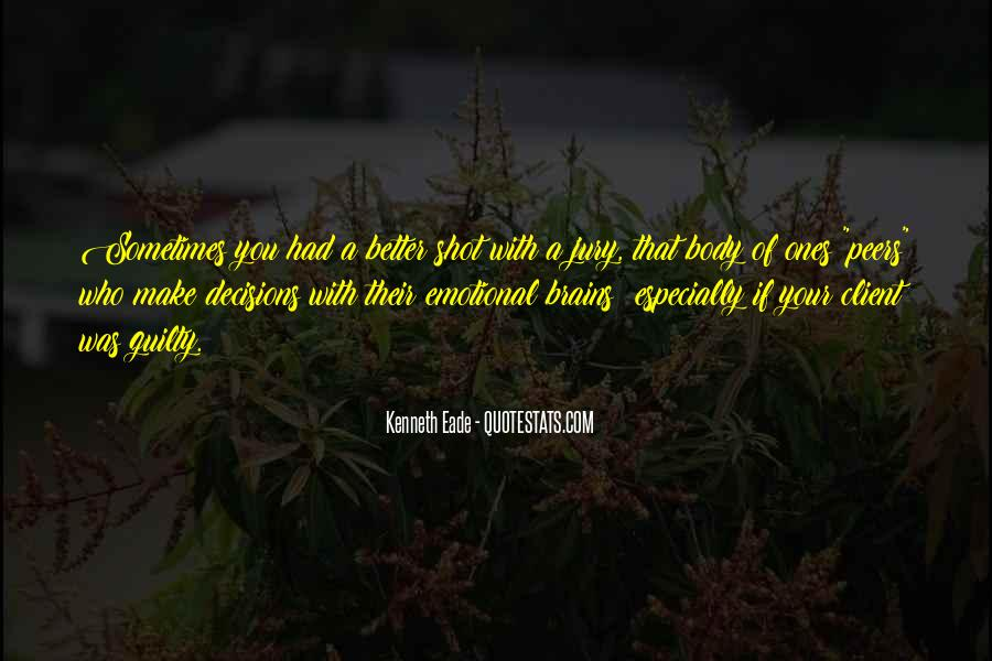 Quotes About Emotional Decisions #798534