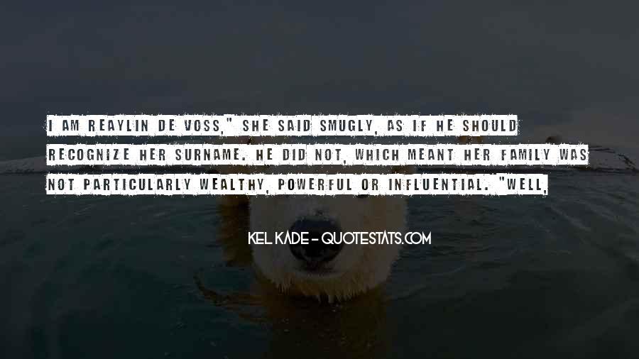 Kel Quotes #1332008