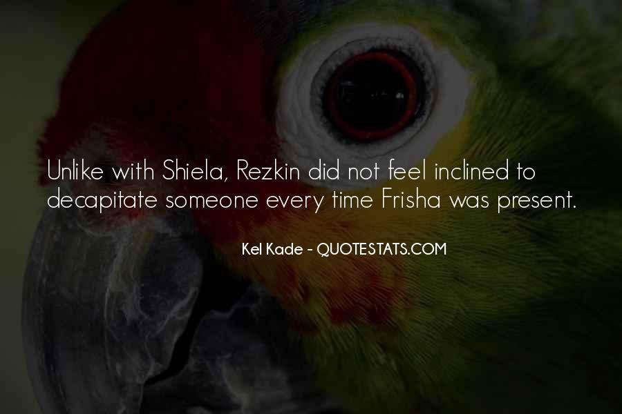 Kel Quotes #639234