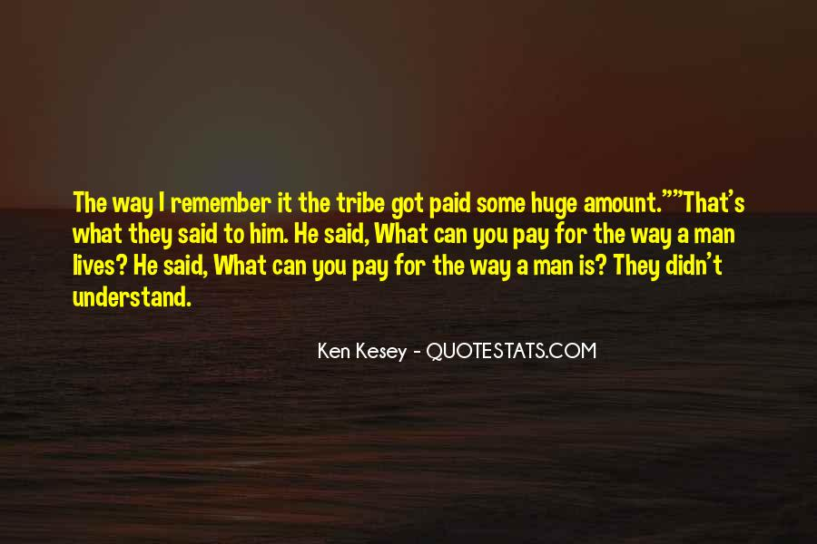 Kesey Quotes #147495