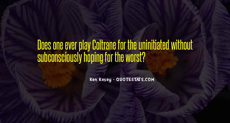 Kesey Quotes #150949