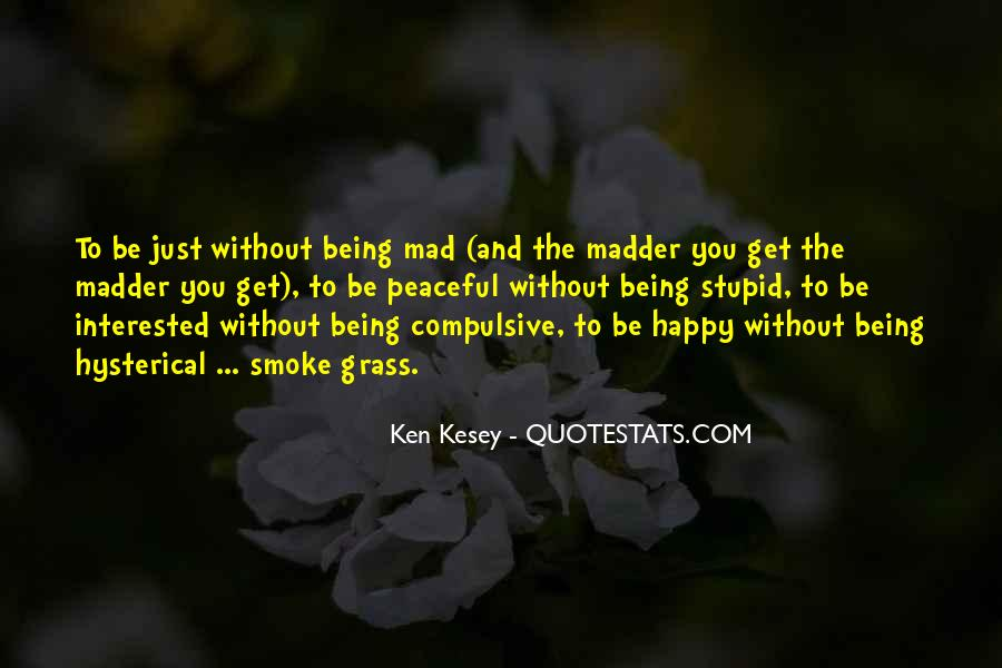 Kesey Quotes #305617