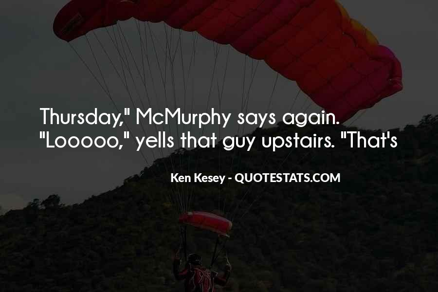 Kesey Quotes #389850