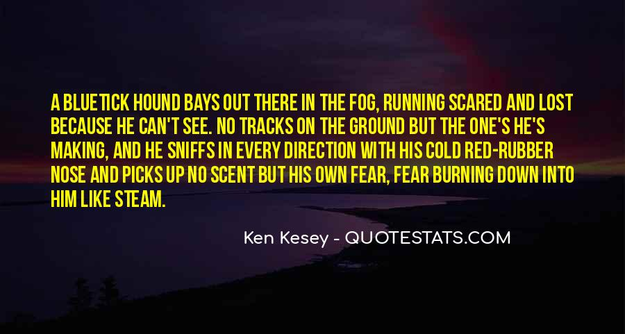 Kesey Quotes #498689