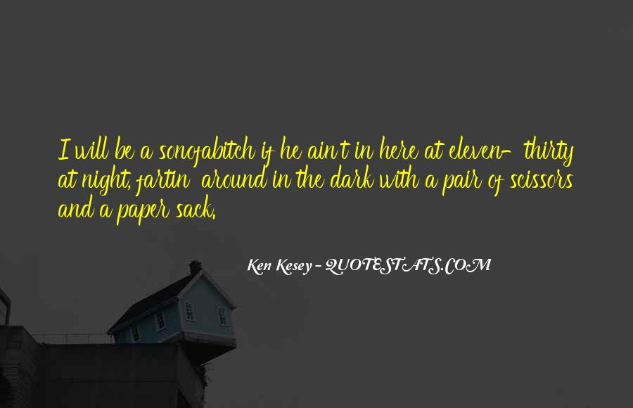 Kesey Quotes #676343