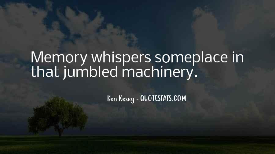 Kesey Quotes #703548