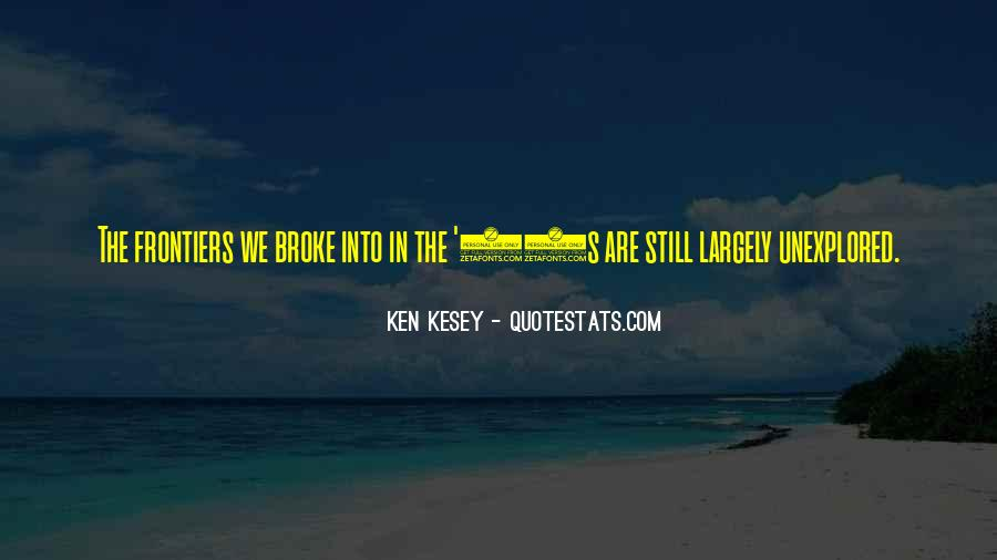 Kesey Quotes #754763