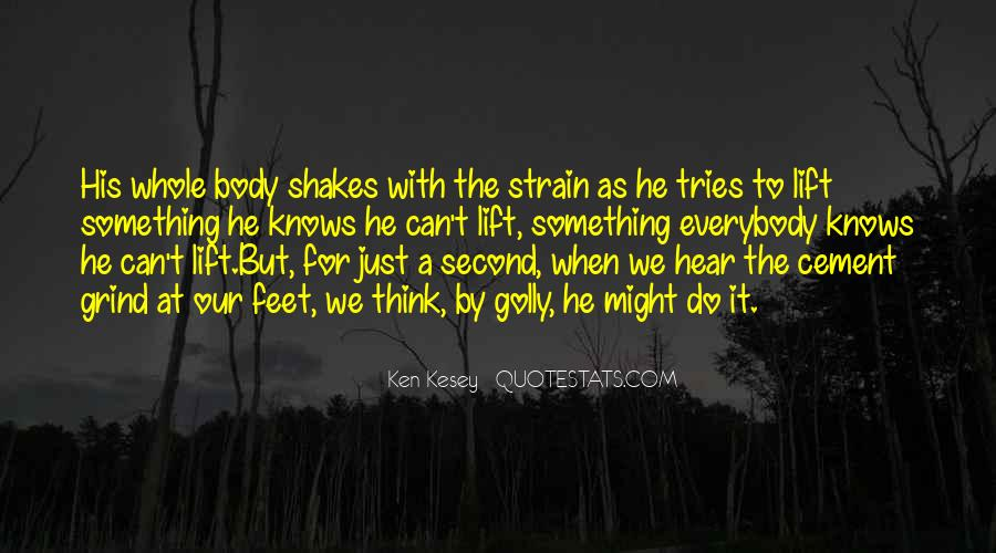 Kesey Quotes #755713