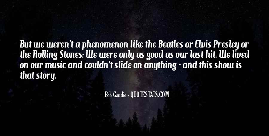Quotes About Elvis By The Beatles #392072