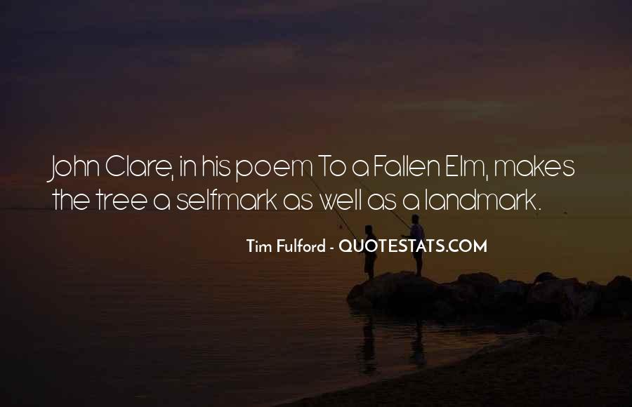 Quotes About Elm #1623257