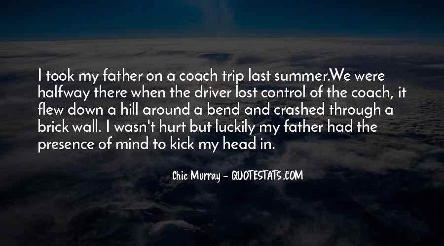 Kick Me Down Quotes #144814